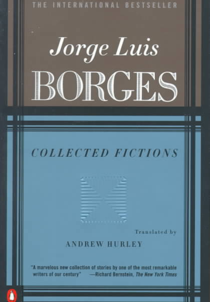 Collected Fictions By Borges, Jorge Luis/ Hurley, Andrew (TRN)/ Hurley, Andrew